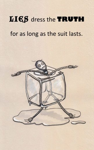 Lies dress the truth for as long as the suit lasts Watercolor illustration by Vivian Leila Campillo from Rag Aphorisms by Hernán Compá